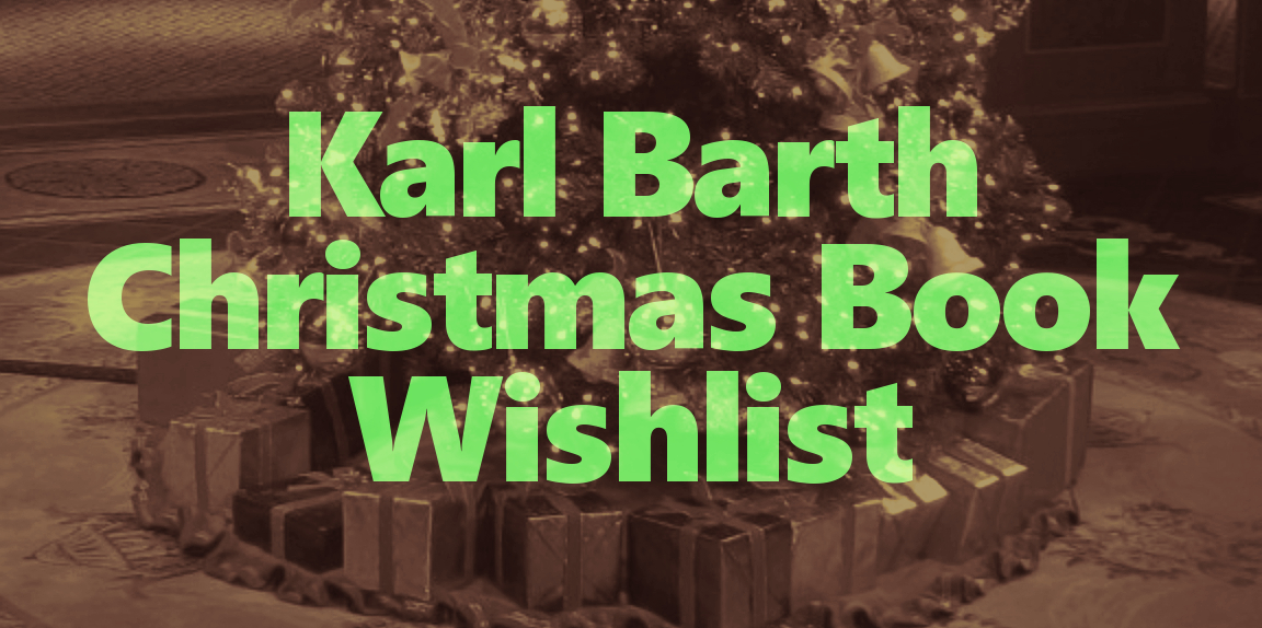 karl-barth-christmas-book-wishlist